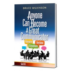 Anyone can become a great communicator Workbook
